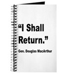 MacArthur I Shall Return Quote Journal
