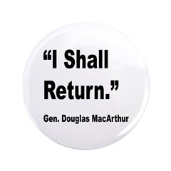 MacArthur I Shall Return Quote 3.5