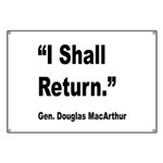 MacArthur I Shall Return Quote Banner