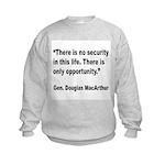 MacArthur Opportunity Quote Kids Sweatshirt