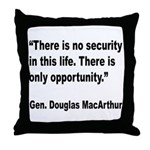 MacArthur Opportunity Quote Throw Pillow