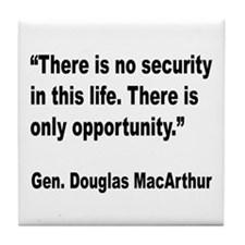 MacArthur Opportunity Quote Tile Coaster