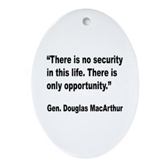 MacArthur Opportunity Quote Oval Ornament