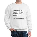 MacArthur Live or Die Quote (Front) Sweatshirt