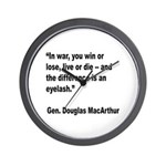 MacArthur Live or Die Quote Wall Clock