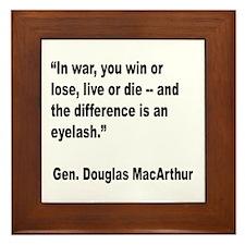 MacArthur Live or Die Quote Framed Tile