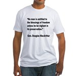MacArthur Freedom Blessings Quote Fitted T-Shirt