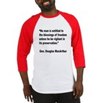 MacArthur Freedom Blessings Quote Baseball Jersey