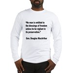 MacArthur Freedom Blessings Quote Long Sleeve T-Sh