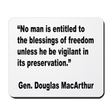 MacArthur Freedom Blessings Quote Mousepad