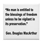 MacArthur Freedom Blessings Quote Tile Coaster