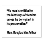 MacArthur Freedom Blessings Quote Small Poster