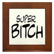 Super Bitch Framed Tile