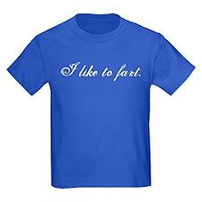 I Like To Fart T