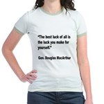 MacArthur Best Luck Quote Jr. Ringer T-Shirt