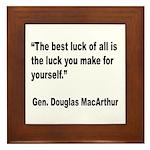 MacArthur Best Luck Quote Framed Tile