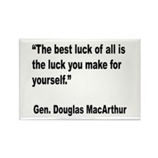 MacArthur Best Luck Quote Rectangle Magnet