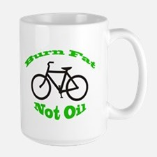 Burn Fat Not Oil 15 oz. Coffee Mug