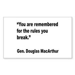 MacArthur Break Rules Quote Rectangle Sticker 10