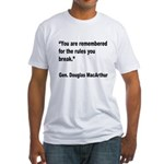 MacArthur Break Rules Quote (Front) Fitted T-Shirt