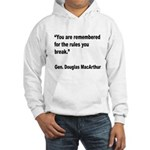MacArthur Break Rules Quote (Front) Hooded Sweatsh