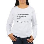 MacArthur Break Rules Quote Women's Long Sleeve T-