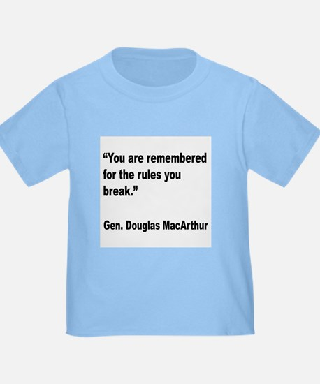 MacArthur Break Rules Quote T