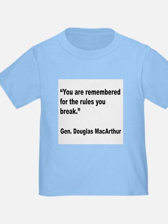 MacArthur Break Rules Quote T