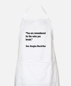 MacArthur Break Rules Quote BBQ Apron
