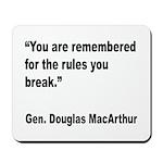 MacArthur Break Rules Quote Mousepad