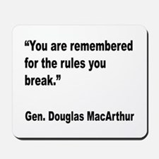 MacArthur Break Rules Quote Mousepad