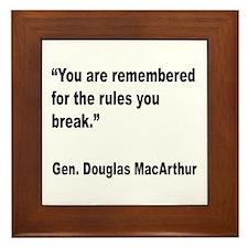 MacArthur Break Rules Quote Framed Tile