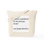 MacArthur Break Rules Quote Tote Bag