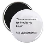 MacArthur Break Rules Quote Magnet