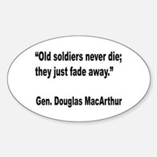 MacArthur Old Soldiers Quote Oval Decal