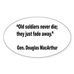 MacArthur Old Soldiers Quote Oval Sticker (10 pk)
