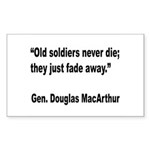 MacArthur Old Soldiers Quote Rectangle Sticker 10