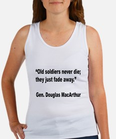 MacArthur Old Soldiers Quote Women's Tank Top