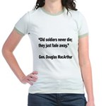 MacArthur Old Soldiers Quote (Front) Jr. Ringer T-