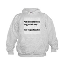 MacArthur Old Soldiers Quote Hoodie
