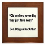 MacArthur Old Soldiers Quote Framed Tile