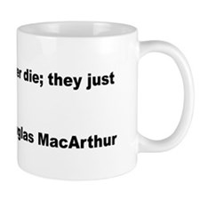 MacArthur Old Soldiers Quote Mug