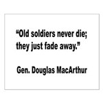 MacArthur Old Soldiers Quote Small Poster