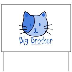 Cat Blue Big Brother Yard Sign
