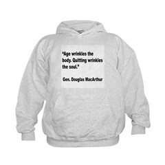 MacArthur Quitting Quote (Front) Hoodie