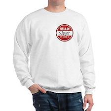 Hello my name is Slayer Sweatshirt