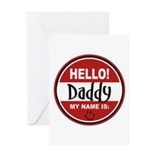 Hello My Name is Daddy Greeting Card