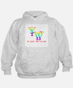 YW-WE KNOW WHO WE ARE Hoodie
