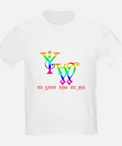 YW-WE KNOW WHO WE ARE T-Shirt