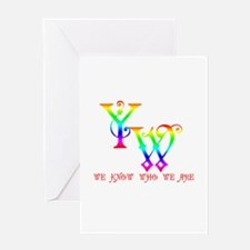 YW-WE KNOW WHO WE ARE Greeting Card